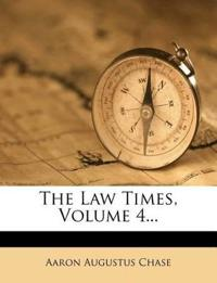The Law Times, Volume 4...
