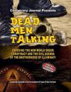Dead Men Talking: Exposing the New World Order Conspiracy and the Evil Agenda of the Brotherhood of the Illuminati
