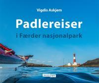 Padlereiser i Færder nasjonalpark - Vigdis Askjem pdf epub