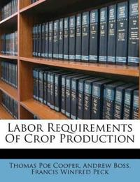 Labor Requirements Of Crop Production