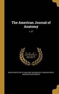 AMER JOURNAL OF ANATOMY V 27