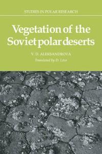 Vegetation of the Soviet Polar Deserts