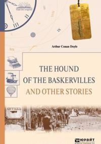 The hound of the baskervilles and other stories. Sobaka baskervilej i drugie rasskazy