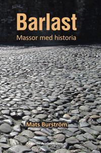 Barlast : massor med historia