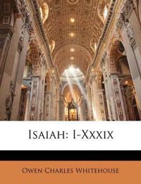 Isaiah: I-Xxxix