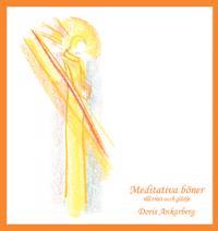 Meditativa böner till tröst och glädje
