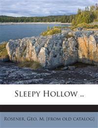 Sleepy Hollow ..