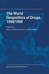 The World Geopolitics of Drugs, 1998/1999