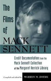 The Films of Mack Sennett