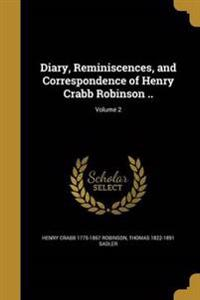 DIARY REMINISCENCES & CORRESPO