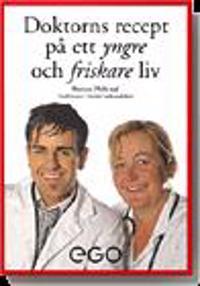 Doktorns recept på ett yngre och friskare liv