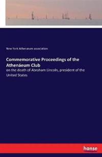 Commemorative Proceedings of the Athenáeum Club