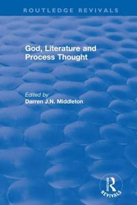 God, Literature and Process Thought 2002