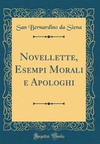 Novellette, Esempi Morali e Apologhi (Classic Reprint)