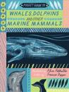 Pocket Guide to Whales, Dolphins, and Other Marine Mammals