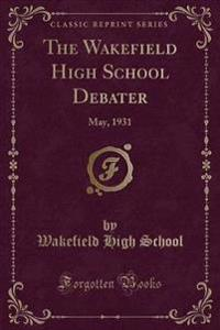 The Wakefield High School Debater