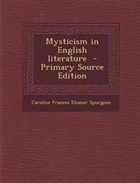 Mysticism in English literature  - Primary Source Edition