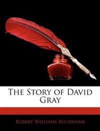 The Story of David Gray
