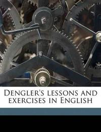 Dengler's lessons and exercises in English