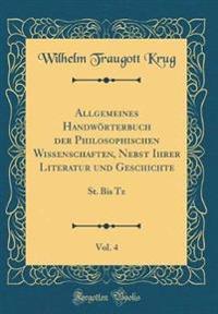 Allgemeines Handwörterbuch der Philosophischen Wissenschaften, Nebst Ihrer Literatur und Geschichte, Vol. 4