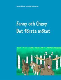Fanny och Chevy: Det första mötet