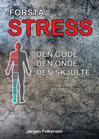 Forstå stress
