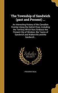 TOWNSHIP OF SANDWICH (PAST & P