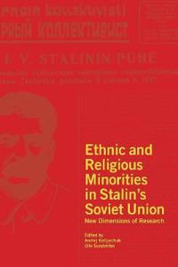 Ethnic and Religious Minorities in Stalin's Soviet Union: New Dimensions of Research