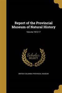 REPORT OF THE PROVINCIAL MUSEU