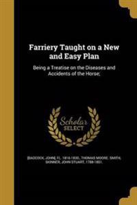 FARRIERY TAUGHT ON A NEW & EAS