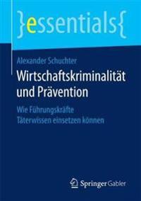 Wirtschaftskriminalität Und Prävention
