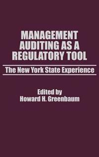 Management Auditing As a Regulatory Tool