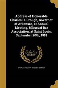 ADDRESS OF HONORABLE CHARLES H
