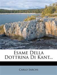 Esame Della Dottrina Di Kant...