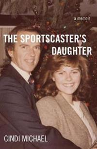 Sportscaster's Daughter