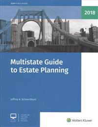 Multistate Guide to Estate Planning (2018)