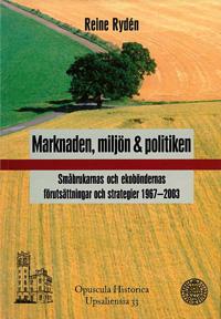 Marknaden, miljön och politiken - Reine Rydén pdf epub