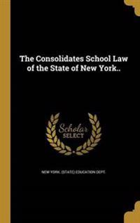 CONSOLIDATES SCHOOL LAW OF THE