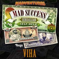 Mad Success - Seikkailijan self help 3 VIHA