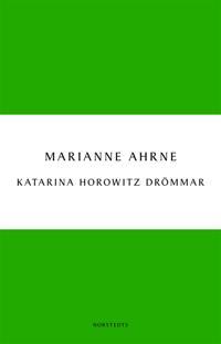 Katarina Horowitz drömmar