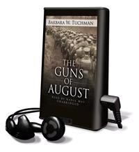 The Guns of August [With Earbuds]