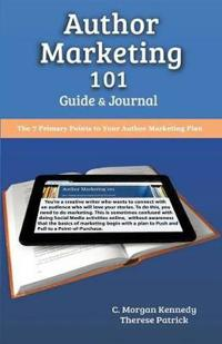 Author Marketing 101 Guide and Journal