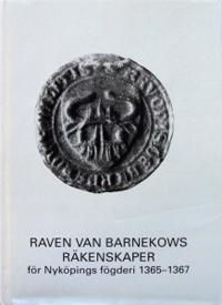 Raven van Barnekows räkenskaper för Nyköpings fögderi 1365-1367