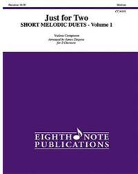 Just for Two -- Short Melodic Duets, Vol 1: 2 Clarinets, Part(s)