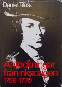 Anteckningar och brev från riksdagen 1765-1766. Del 1