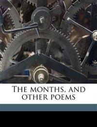 The months, and other poems