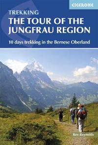 Tour of the Jungfrau Region: A Two-Week Trek in the Bernese Oberland