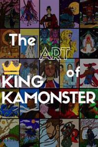 The Art of King Kamonster Vol. 2