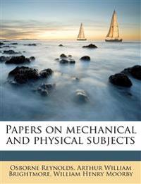 Papers on mechanical and physical subjects Volume 2