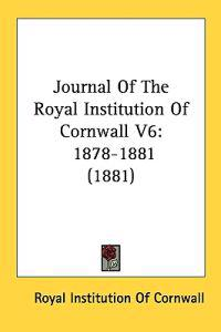 Journal of the Royal Institution of Cornwall 1878-1881